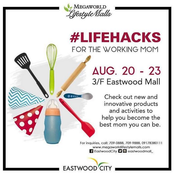 #LIFEHACKS for working moms at Eastwood City Mall